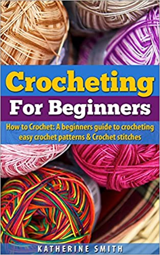 Crocheting for Beginners