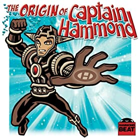 The Origin Of Captain Hammond