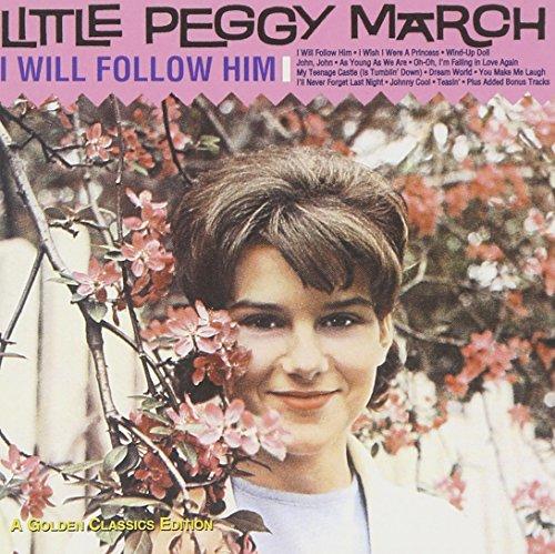 Peggy March - I Will Follow Him: 18 Golden Classics - Zortam Music