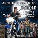 As the World Dies: Untold Tales, Volume 3 (       UNABRIDGED) by Rhiannon Frater Narrated by Kathy Bell Denton