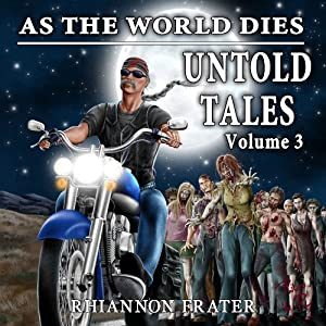 As the World Dies: Untold Tales, Volume 3 | [Rhiannon Frater]