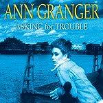 Asking for Trouble | Ann Granger