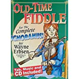 Old-Time Fiddle For the Complete Ignoramusby Wayne Erbsen