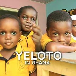 Yeloto in Ghana