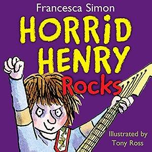 Horrid Henry Rocks Audiobook
