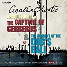 The Capture of Cerberus & The Incident of the Dog's Ball | Livre audio Auteur(s) : Agatha Christie Narrateur(s) :  uncredited