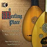Meeting Place: Medieval & Renaissance Music Lute