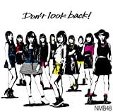 Don't look                   back! (通常盤Type-A) 【CD+DVD】
