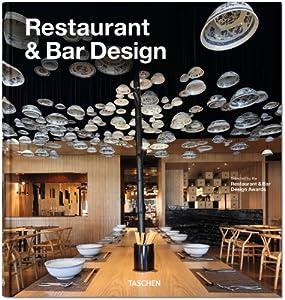 Restaurant & Bar Design by Benedikt Taschen Verlag