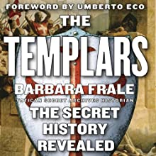 The Templars: The Secret History Revealed (       UNABRIDGED) by Barbara Frale Narrated by Kate Udall