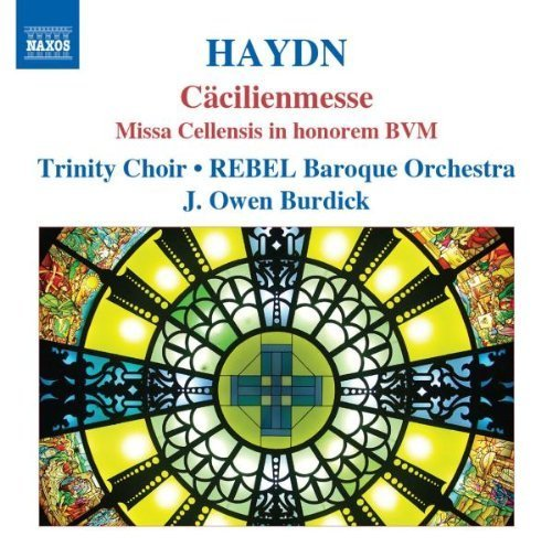 Haydn: Missa Cellensis In Honorem/ Cacilienmesse by Trinity Choir (2010-04-27)