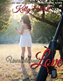 Unconditional Love (Journey of Love Book 1)