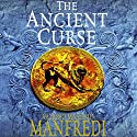 The Ancient Curse (       UNABRIDGED) by Valerio Massimo Manfredi Narrated by Rufus Jones