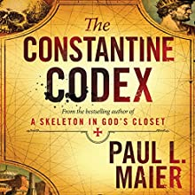 The Constantine Codex Audiobook by Paul L. Maier Narrated by Christopher Prince