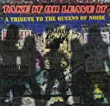 Various Artists Take It Or Leave It: Tribute to the Runaways