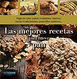 Josee Fiset Las mejores recetas para hacer pan / The best recipes to bake bread