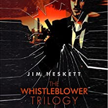 Whistleblower Trilogy Box Set Audiobook by Jim Heskett Narrated by William Coon