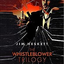 Whistleblower Trilogy Box Set | Livre audio Auteur(s) : Jim Heskett Narrateur(s) : William Coon