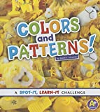 Colors and Patterns! (A+ Books)