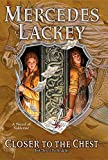 img - for Closer to the Chest: Book Three of Herald Spy (Valdemar: The Herald Spy) book / textbook / text book