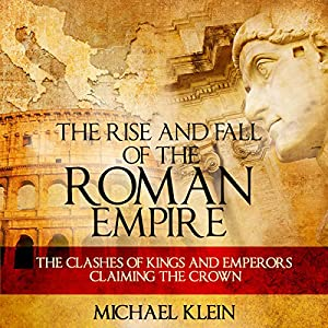 The Rise and Fall of the Roman Empire Audiobook