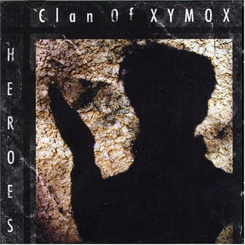 Clan of Xymox - Heroes Ep - Zortam Music