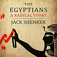The Egyptians | Livre audio Auteur(s) : Jack Shenker Narrateur(s) : Jack Shenker