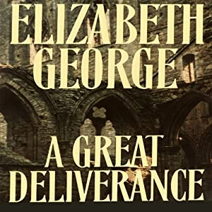 A Great Deliverance | [Elizabeth George]