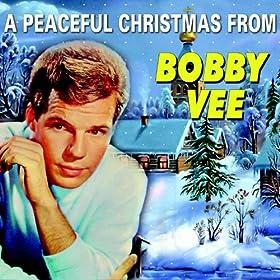 Bobby Vee Merry Christmas From Bobby Vee The Christmas Album