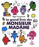 echange, troc Roger Hargreaves - Le grand livre des monsieur madame