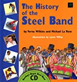 img - for The History of the Steel Band book / textbook / text book