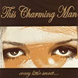 This Charming Man - Every Little Secret