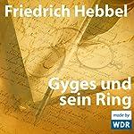 Gyges und sein Ring | Friedrich Hebbel