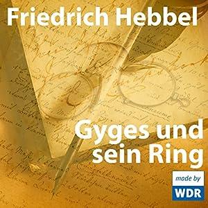 Gyges und sein Ring Hörspiel