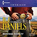 Montana Royalty Audiobook by B.J. Daniels Narrated by Abby Craden