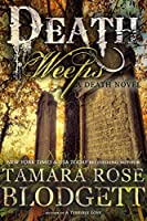 Death Weeps (#5): Dark Dystopian Paranormal Romance (The Death Series) (English Edition)