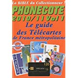 Phonecote : Le guide des télécartes de France métropolitaine, Volume 1