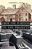 From the Puritans to the Projects