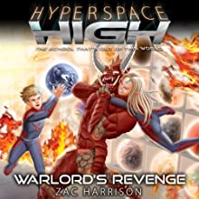 Warlord's Revenge: Hyperspace High, Book 4 (       UNABRIDGED) by Zac Harrison Narrated by Michael Fenton Stevens