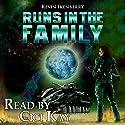 Runs in the Family Hörbuch von Kevin Ikenberry Gesprochen von: Cici Kay