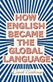img - for How English Became the Global Language book / textbook / text book