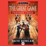 Present Tense   Dave Duncan