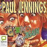 The Gizmo Again   Paul Jennings