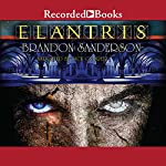 Elantris: Tenth Anniversary Special Edition | Brandon Sanderson
