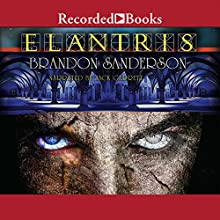 Elantris: Tenth Anniversary Special Edition (       UNABRIDGED) by Brandon Sanderson Narrated by Jack Garrett