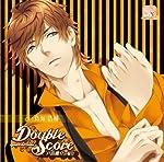 [CD] Double Score~quarrel X love~ 戸高鷹介の場合