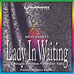 Lady in Waiting: A Tale of Victorian Erotica, Stuffed Bottoms and Sound Spankings   Devi Ansevi