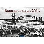 Bonn in alten Ansichten 2016