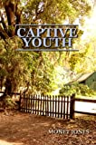 img - for Captive Youth (The Trace Trilogy) book / textbook / text book