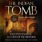 The Indian Tomb Hörbuch von Thea von Harbou Gesprochen von: Richard Felnagle